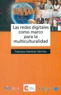 Las redes digitales como marco para la multiculturalidad