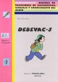 DEBEVAC-3. Mediterr�neo. Deberes de vacaciones de matem�ticas, lenguaje y conocimiento del medio.