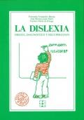 La dislexia. Origen, diagnostico y recuperación