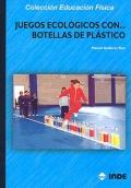 Juegos ecol�gicos con... botellas de pl�stico