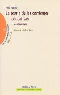 La teor�a de las corrientes educativas y otros ensayos.