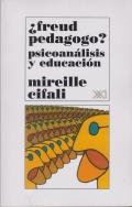 �Freud pedagogo? Psicoan�lisis y educaci�n