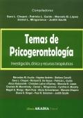 Temas de psicogerontolog�a. Investigaci�n, cl�nica y recursos terap�uticos.