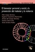 Programa BIENESTAR. El bienestar personal y social y la prevenci�n del malestar y la violencia.