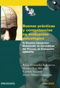 Buenas pr�cticas y competencias en evaluaci�n psicol�gica El Sistema Interactivo Multimedia de Aprendizaje del Proceso de Evaluaci�n (SIMAPE)