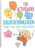 150 actividades y juegos de estimulación para los más pequeños. Hasta 2 años.
