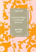 La teora de Piaget y la educacin preescolar. 