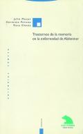 Trastornos de la memoria en la enfermedad de Alzheimer.