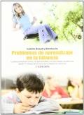 Problemas de aprendizaje en la infancia. La descoordinación motríz, la hiperactividad y las dificultades académicas desde el enfoque de la teoría de la integración sensorial.