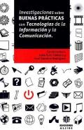 Investigaciones sobre buenas pr�cticas con Tecnolog�as de la Informaci�n y la Comunicaci�n ( TIC ).