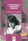 Síndrome de alienación parental. Una forma de maltrato. (edición actualizada)