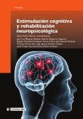 Estimulaci�n cognitiva y rehabilitaci�n neuropsicol�gica