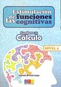 Estimulaci�n de las funciones cognitivas. Cuaderno 2: C�lculo. Nivel 2.