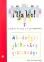 �Ya leo! 7 Cuadernos de apoyo a la lecto-escritura Silabas directas: y-ll-j/g