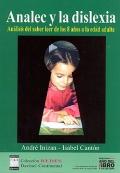 Analec y la dislexia. Análisis del saber leer de los 8 años a la edad adulta. (Con 6 separatas)