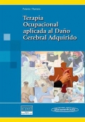Terapia Ocupacional aplicada al Daño Cerebral Adquirido.