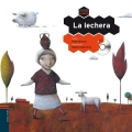 La lechera. Colorin Colorado. (con CD)