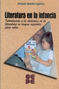 Literatura en la infancia. Introducción a la didáctica de la literatrua en lengua española para niños.