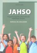 JAHSO. Programa Jugando y Aprendiendo Habilidades Sociales. (Manual del educador + 5 cuadernos del alumno)