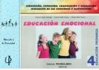 Educaci�n emocional 4. Percepci�n, expresi�n, comprensi�n y regulaci�n inteligente de las emociones y sentimientos