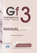 IGF- 3r Inteligencia General y Factorial renovado. Manual T�cnico Formas A y B.