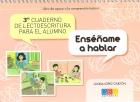 Enséñame a hablar. 3er Cuaderno de lectoescritura para el alumno. Libro de apoyo a la comprensión lectora