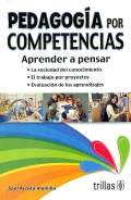 Pedagoga por competencias. Aprender a pensar.