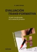 Evaluaci�n trans-formativa. El poder transformador de la evaluaci�n formativa