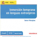 Inmersi�n temprana en lenguas extranjeras. Serie: principios. ( CD )