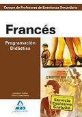 Franc�s. Programaci�n Did�ctica. Cuerpo de Profesores de Ense�anza Secundaria.