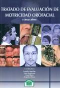 Tratado de Evaluación de Motricidad Orofacial y Áreas afines.