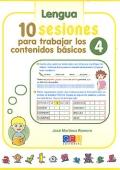 Matemáticas y lengua. 10 sesiones para trabajar los contenidos básicos 4.