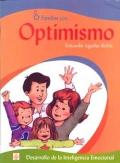 Familias con... Optimismo. Desarrollo de la inteligencia emocional.