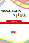Vocabulario visual. Cuaderno L�minas autonom�a personal