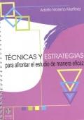 T�cnicas y estrategias para afrontar el estudio de manera eficaz.