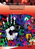 Manual para el alumnado de Matem�ticas I. Colecci�n Ense�anza Multicultural.