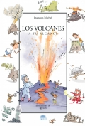 Los volcanes. A tu alcance.