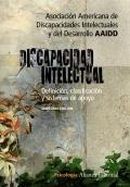 Discapacidad intelectual. Definici�n, clasificaci�n y sistemas de apoyo.