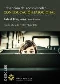 Prevenci�n del acoso escolar con educaci�n emocional. Con la obra de teatro Postdata