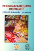 Programas de intervenci�n con dislexicos. Dise�o, implementaci�n y evaluaci�n