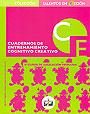 Cuadernos de entrenamiento cognitivo creativo. 4� curso de educaci�n primaria.