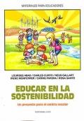 Educar en la sostenibilidad. Un proyecto para el centro escolar.