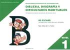 Dificultades espec�ficas de lectoescritura: dislexia, disgraf�a y dificultades habituales. Nivel 1