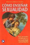 C�mo ense�ar sexualidad