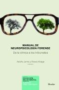 Manual de neuropsicolog�a forense. De la cl�nica a los tribunales