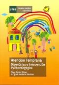 Atención temprana. Diagnóstico e intervención psicopedagógica.