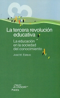 La tercera revolucin educativa. La educacin en la sociedad del conocimiento.