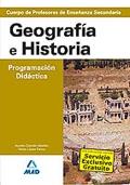 Geografía e Historia. Programación y unidad didáctica. Cuerpo de Profesores de Enseñanza Secundaria.