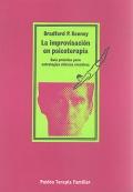 La improvisación en psicoterapia. Guía práctica para estrategias clínicas creativas.