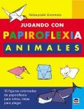 Jugando con Papiroflexia Animales. 15 figuras coloreadas de papiroflexia para ni�os.